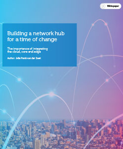 Building a network hub for a time of change